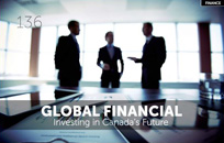 Global Financial Feature, The Canadian Business Journal