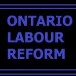 Ontario Labour Reform