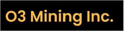 O3 Mining Announces Corporate Updates