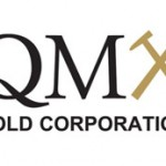 QMX Intersects 41.82 g/t Gold Over 3.4 Metres and 171.3 g/t Gold Over 1