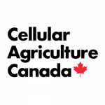 Canadian Organization Joins the Movement to Support the Cellular Agriculture Industry