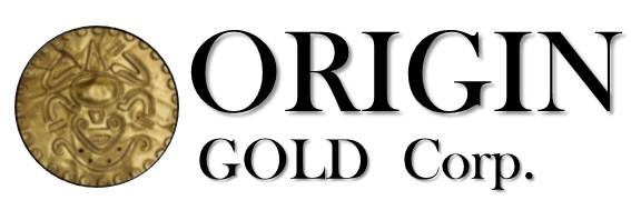 Origin Gold Closes $500,000 Private Placement