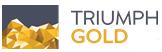 CORRECTION – Triumph Gold Announces Completion of $3,319,600 Private Placement