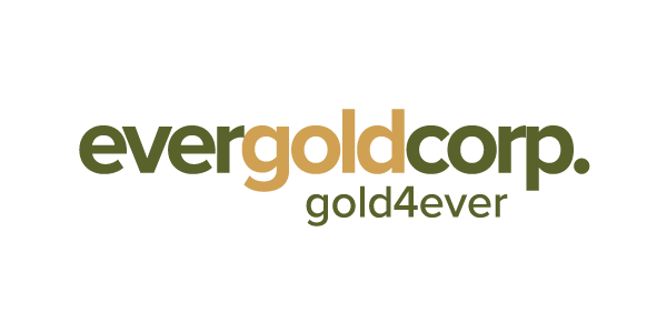 Evergold Exceeds Targeted Hard Dollar Raise with Closing of 1st Tranche of Financing for Proceeds of $1