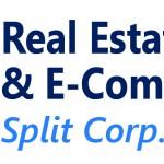 Real Estate & E-Commerce Split Corp