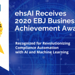 ehsAI RECEIVES 2020 EBJ BUSINESS ACHIEVEMENT AWARD FOR COMPLIANCE AUTOMATION SOLUTION