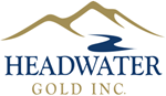 Headwater Gold Options the Highland Project, Nevada and Announces Drill Program