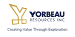 Yorbeau and IAMGOLD Resume Drilling on Rouyn Property With Primary Focus on Cinderella and Augmitto Deposits, Quebec