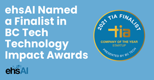 ehsAI Named Finalist in 2021 BC Tech Technology Impact Awards