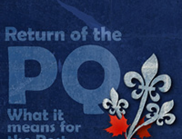 Return of the PQ : What it means for the Rest of Canada