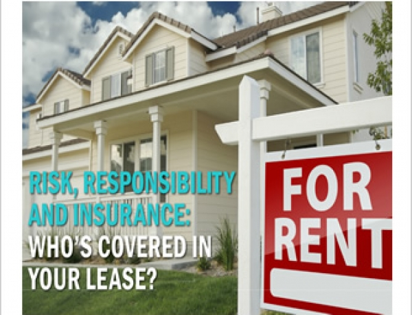 Risk, Responsibility and Insurance: Who's covered in your lease?