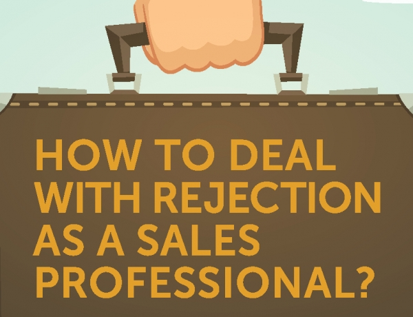 How to Deal With Rejection as a Sales Professional?