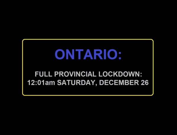 Ontario Entering Full Lockdown
