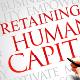 Retaining Human Capital