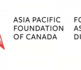 Asia Pacific Foundation of Canada Announces Open Call for Distinguished Fellows